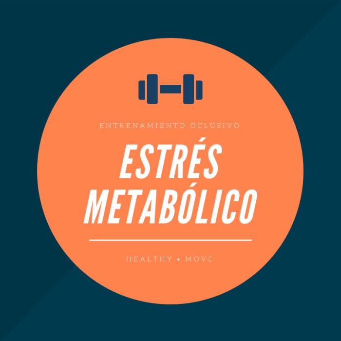 Estrés Metabólico y Entrenamiento Oclusivo