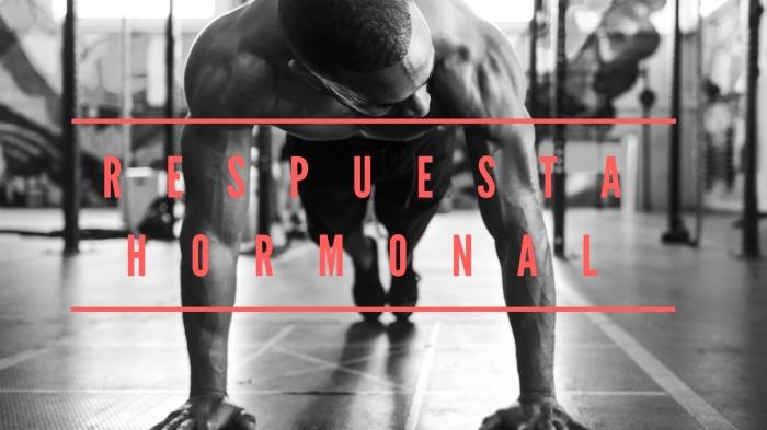 Respuesta Hormonal y Entrenamiento Oclusivo